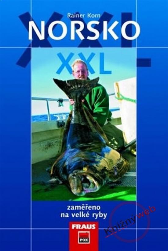 Norsko XXL - Zaměřeno na velké ryby - Rainer Korn