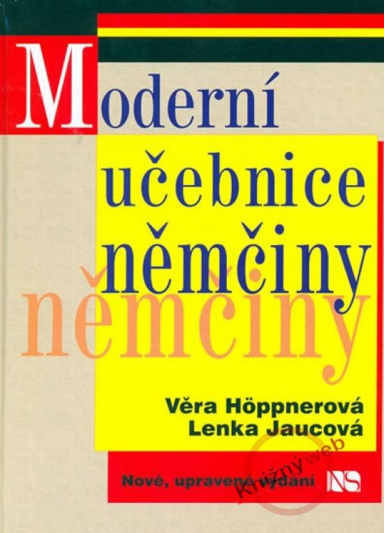 Moderní učebnice němčiny - 3. vydání - Věra Höppnerová, Lenka Jandová