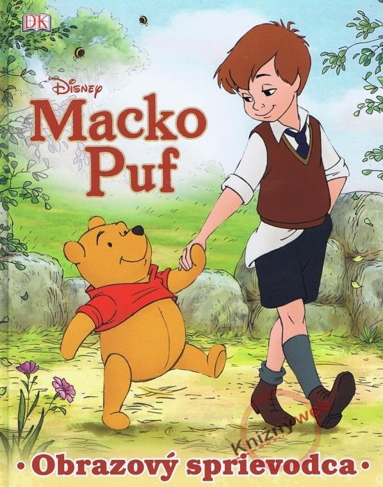 Macko Puf - Obrazový sprievodca - Walt Disney