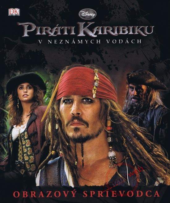 Piráti Karibiku – Obrazový sprievodca - Walt Disney