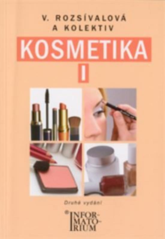 Kosmetika I-Pro 1. ročník UO Kosmetička - 23.vydání - Věra Rozsívalová