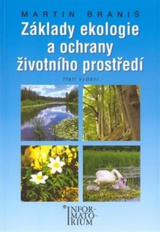 Základy ekologie a ochrany životního prostředí - Martin Braniš