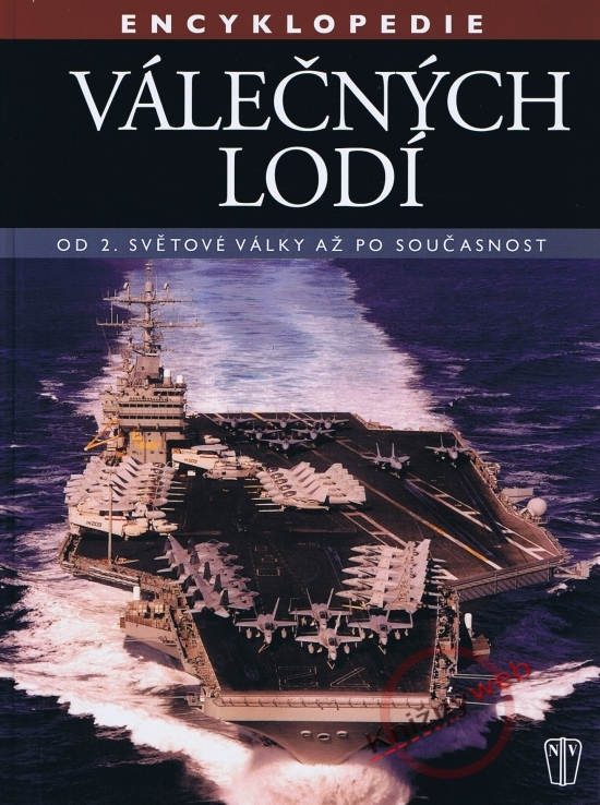 Encyklopedie válečných lodí – Od 2. světové války po současnost - Robert Jackson