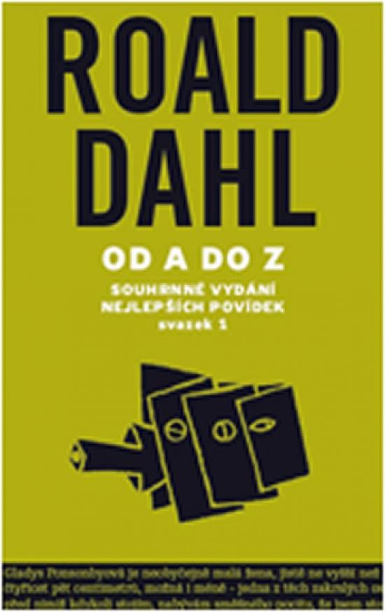 Od A do Z - nejlepší povídky - svazek 1 - Roald Dahl