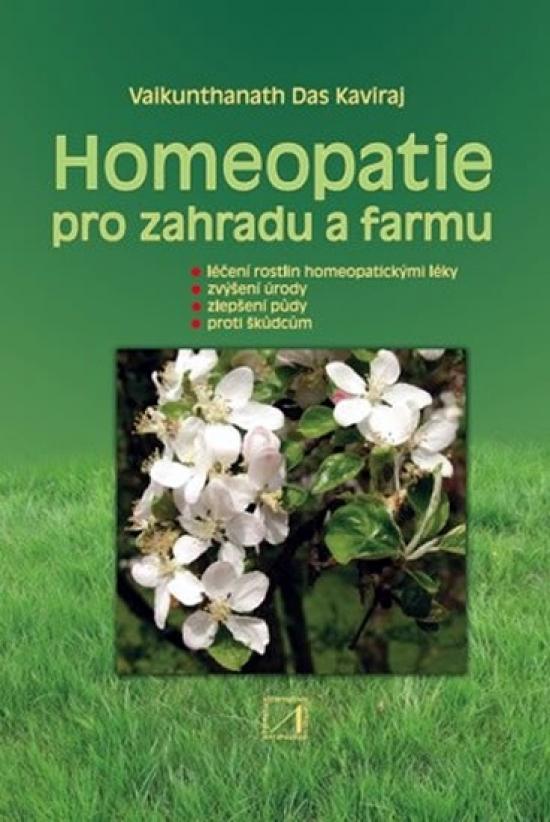 Homeopatie pro zahradu a farmu - Vaikunthanath Das Kaviraj