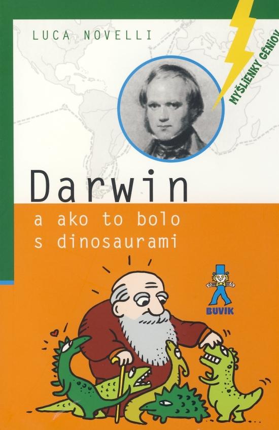 Darwin a ako to bolo s dinosaurami - Luca Novelli