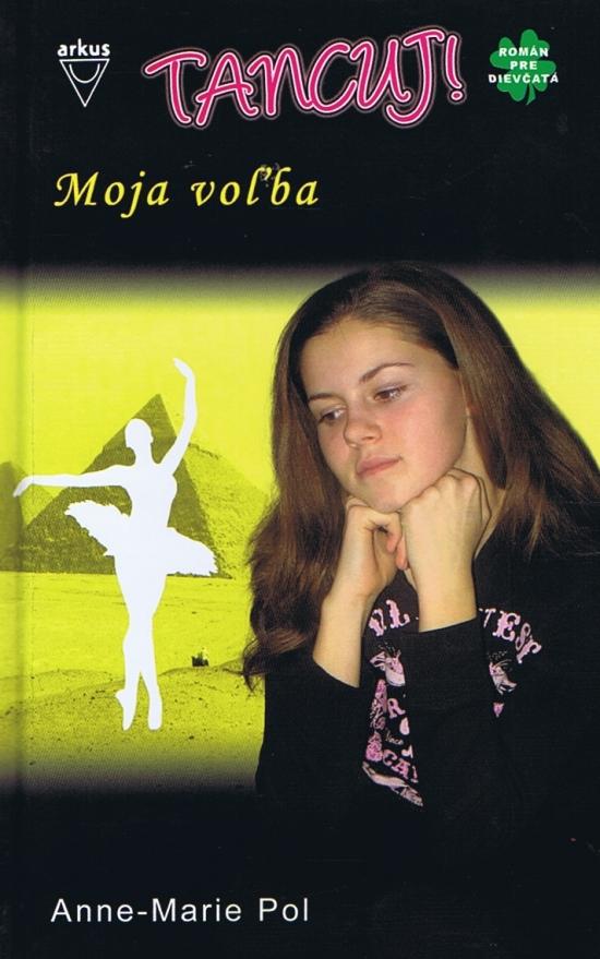 Moja voľba - Tancuj ! 2 - Anne-Marie Pol