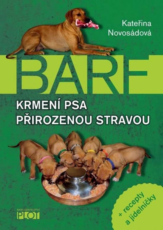 Krmení psa přirozenou stravou + recepty a jídelníčky - Kateřina Novosádová