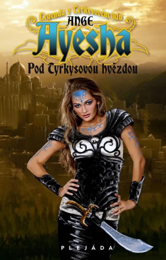 Ange Ayesha - Pod tyrkysovou hvězdou