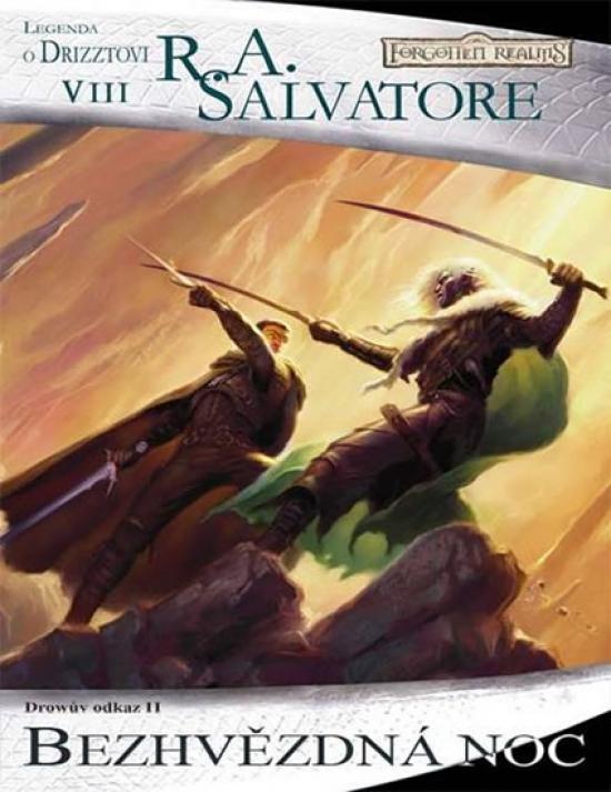 Temný Elf Drizzt 08 - Bezhvězdná noc - R. A. Salvatore