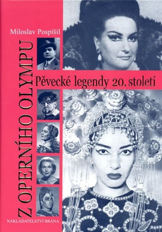 Z operního Olympu - Pěvecké legendy 20. - Miloslav Pospíšil