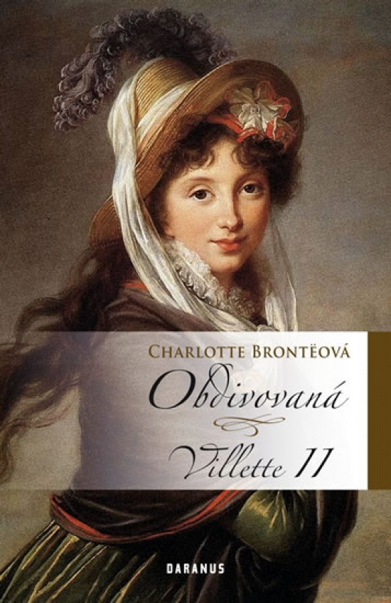 Obdivovaná - Villette II - Charlotte Brontëová