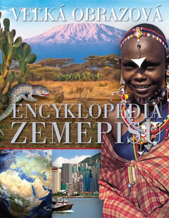 Veľká obrazová encyklopédia zemepisu