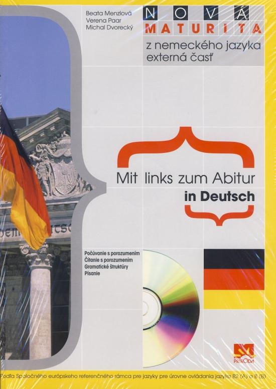 Nová maturita z nemeckého jazyka - Mit links zum Abitur in Deutsch - externá časť+CD