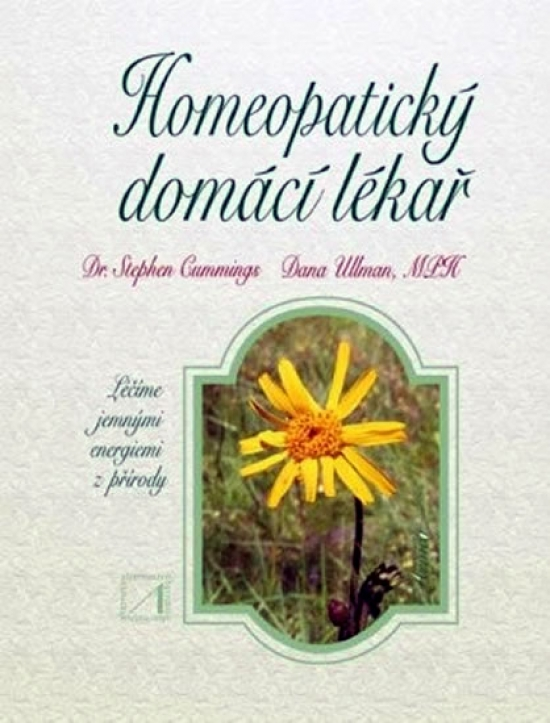 Homeopatický domácí lékař - Dana Ullman, Stephen Cummings