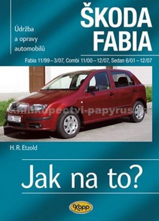 Škoda Fabia 11/99 - 12/07-Jak na to?-4.v - Hans-Rudiger Etzold,