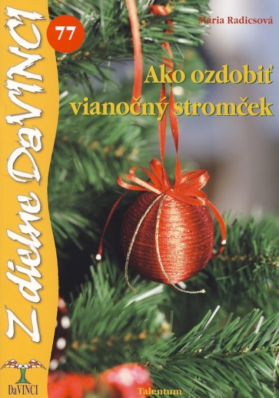Ako ozdobiť vianočný stromček – DaVINCI 77