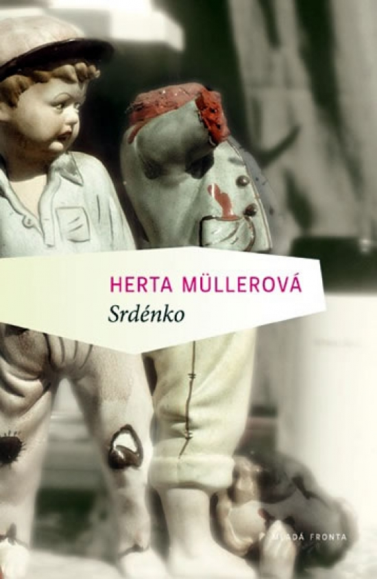 Srdce bestie - Herta Müllerová