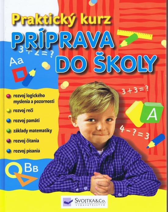 Príprava do školy - Praktický kurz