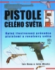 Detail titulu Pistole celho svta - pln ilustrovan prvodce pistolemi a revolvery svta