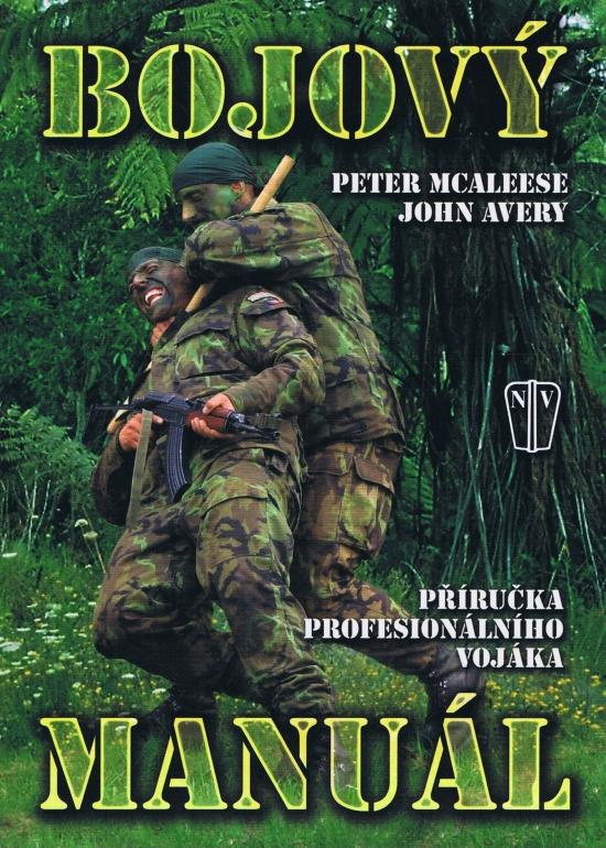 Bojový manuál - Peter Mcaleese, John Avery