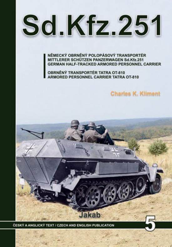 Sd.Kfz.251 - Německý obrněný polopásový
