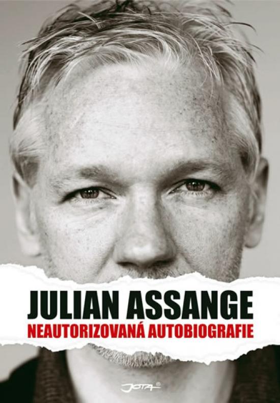 Julian Assange - Neautorizovaná autobiografie - Julian Assange