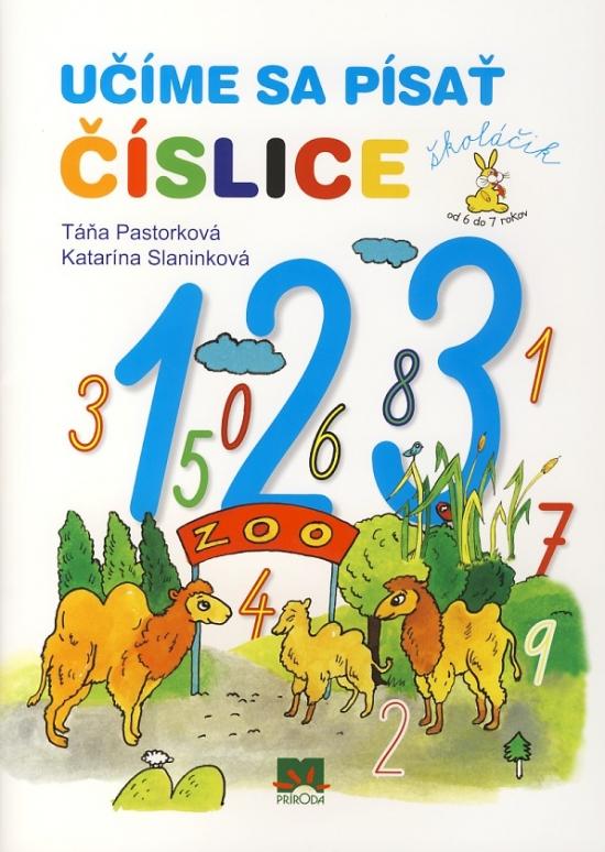 Učíme sa písať číslice - 2. vydanie - Táňa Pastorková, Katarína Slaninková