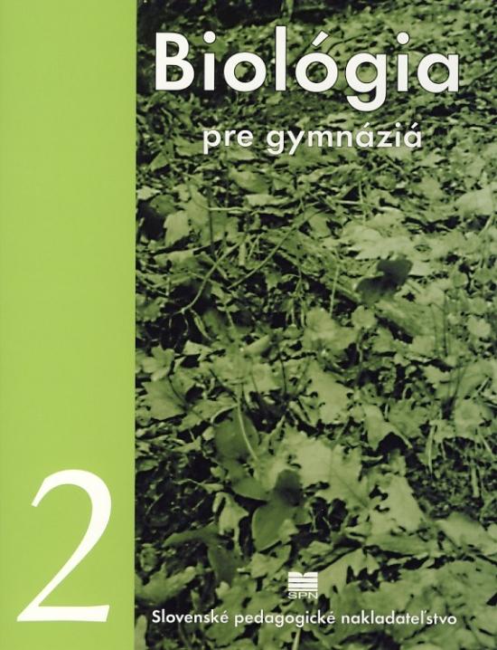 Biológia pre gymnáziá 2 - 3. vydanie