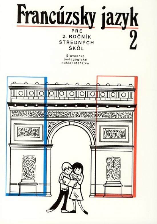 Francúzsky jazyk pre 2. roč. stredné školy - 4.vyd.