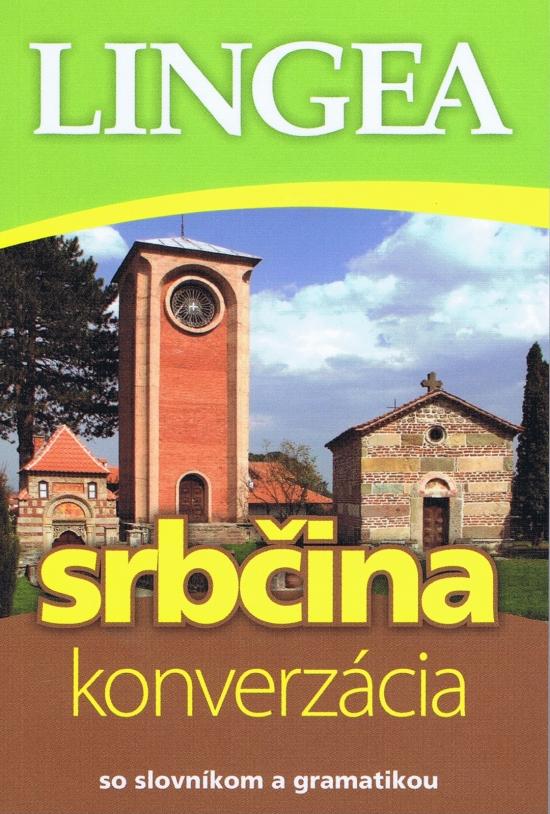 Srbčina - konverzácia so slovníkom a gramatikou