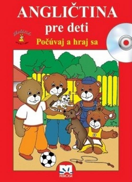 Angličtina pre deti - Počúvaj a hraj sa - Věra Štiková