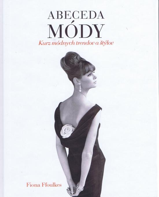 Abeceda módy - Fiona Foulkes