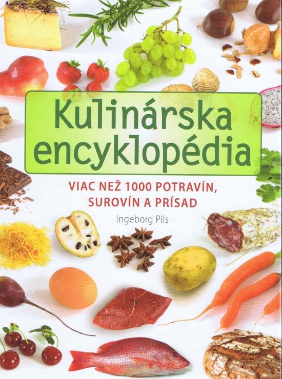 Kulinárska encyklopédia - Ingeborg Pils