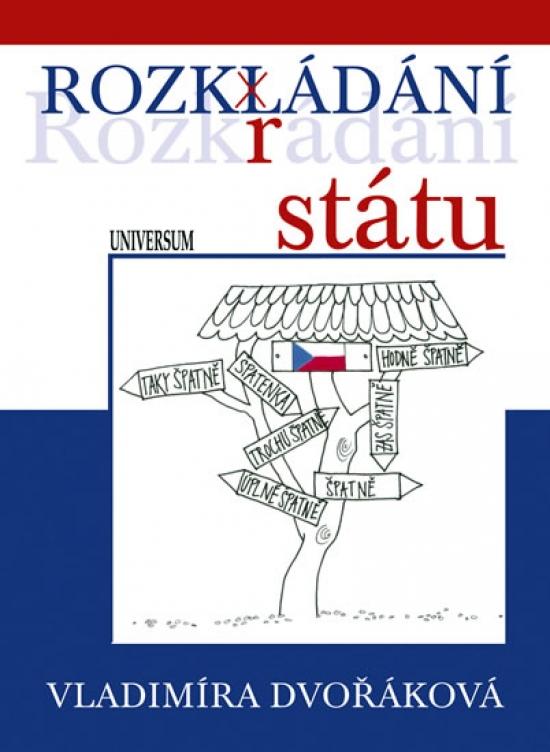 Rozkládání státu - Vladimíra Dvořáková