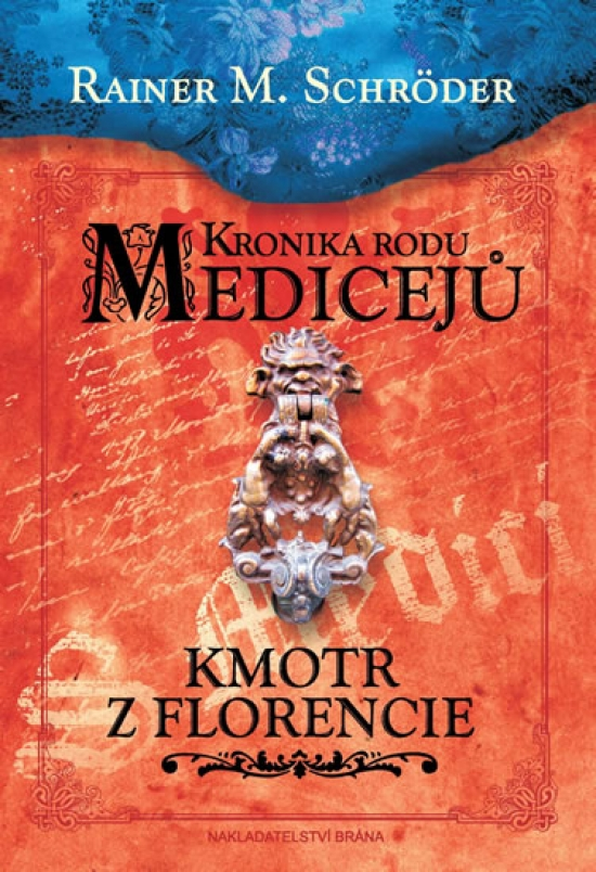 Kronika rodu Medicejů – Kmotr z Florencie