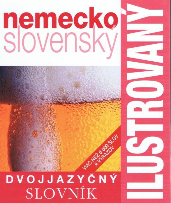 Ilustrovaný slovník nemecko - slovenský