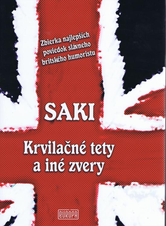 Saki - Krvilačné tety a iné zvery - A.J Langguth