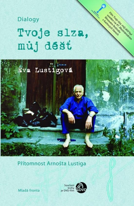 Tvoje slza, můj déšť + DVD - Eva Lustigová