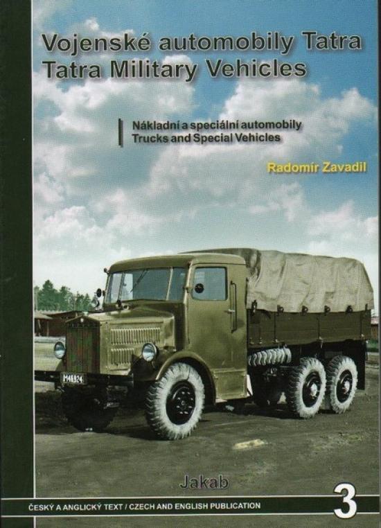 Vojenské automobily Tatra - nákladní a speciální automobily - Radomír Zavadil