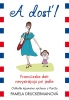 Detail titulu A dosť! Francúzske deti nevystrájajú pri jedle