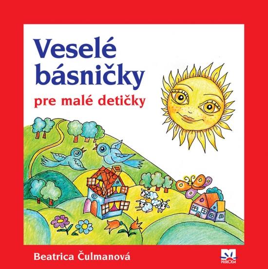 Veselé básničky pre malé detičky - 2. vydanie - Beatrica Čulmanová