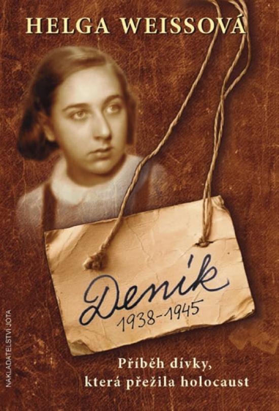 Deník 1938–1945 - Příběh dívky, která přežila holocaust