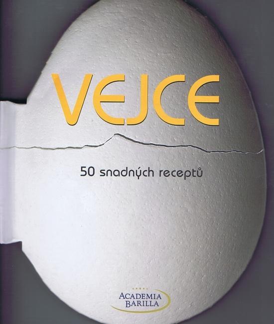Vejce - 50 snadných receptů