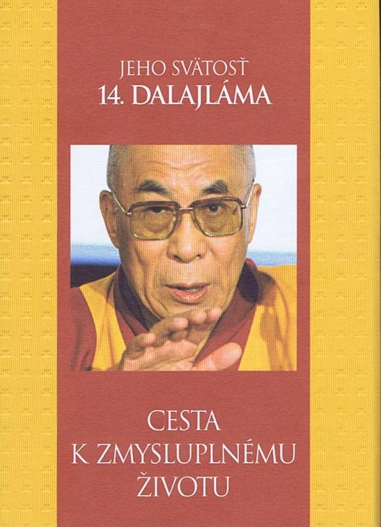 Cesta k zmysluplnému životu - Jeho svätosť dalajláma XIV.