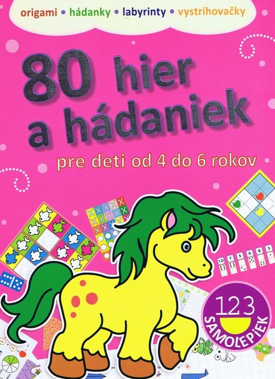 80 hier a hádaniek pre deti od 4 do 6 rokov
