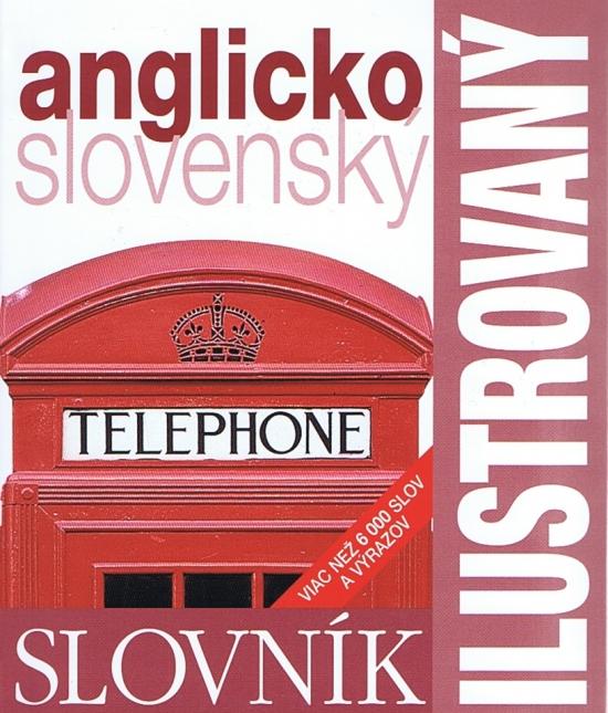 Ilustrovaný slovník anglicko - slovenský