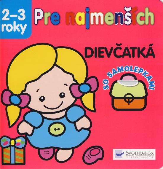 Pre najmenších 2-3 roky - Dievčatká - so samolepkami