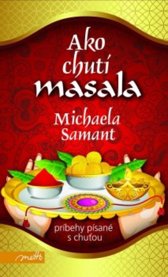 Ako chutí masala - Michaela Samant