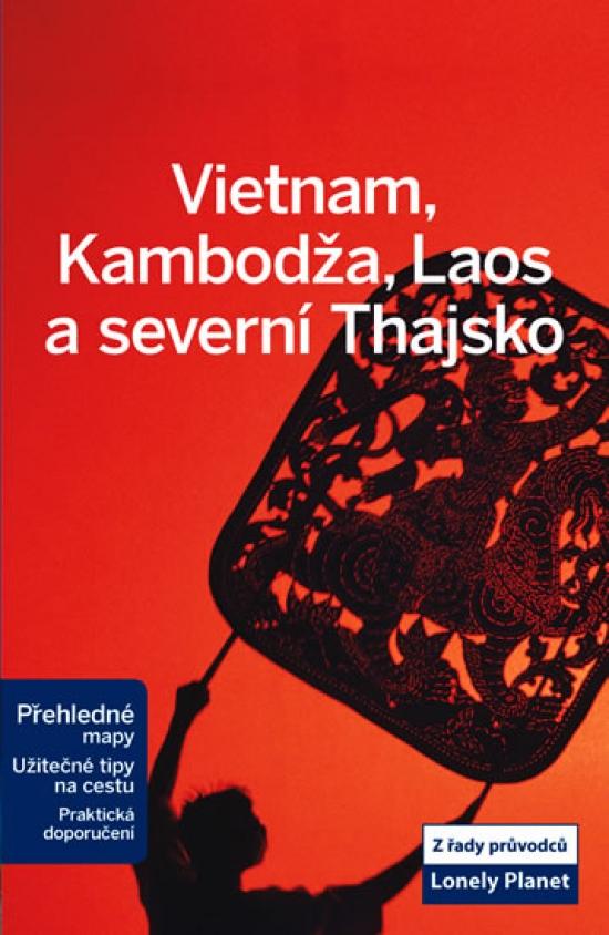 Vietnam, Kambodža, Laos...-Lonely Planet